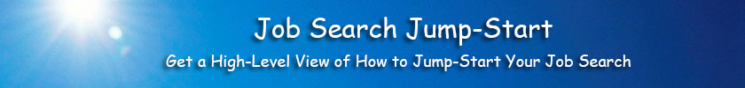 Job Search Jump Start - A quick look at the basics